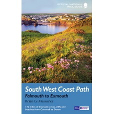 South West Coast Path | 3: Falmouth to Exmouth | Official National Trail Guide