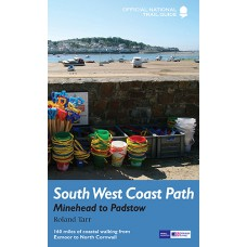 South West Coast Path | 1: Minehead to Padstow | Official National Trail Guide