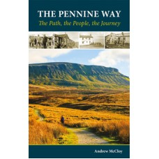 The Pennine Way | The Path, the People, the Journey