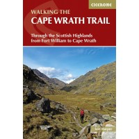 Walking the Cape Wrath Trail | Through the Scottish Highlands from Fort William to Cape Wrath