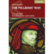 Walking the Pilgrims' Way | To Canterbury from Winchester and London
