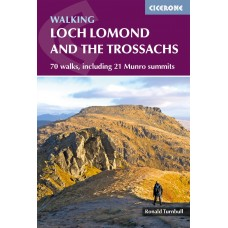 Walking Loch Lomond and the Trossachs | 70 walks, including 21 Munro summits