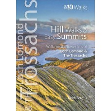Loch Lomond and the Trossachs: Hill Walks and Easy Summits