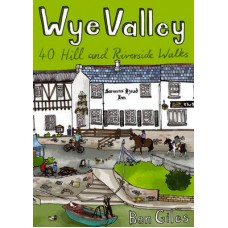 Wye Valley | 40 Hill and Riverside Walks